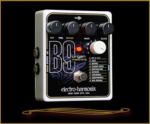 ELECTRO HARMONIX B9 Organ Machine Pedal Brand New