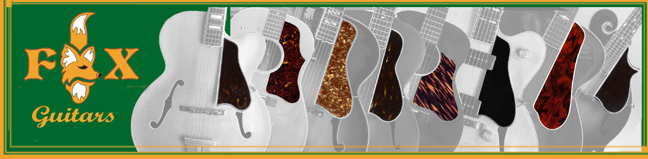 Fox Guitars - Pickguards