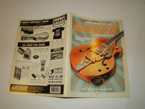 2008 Gretsch® Catalog - 125th Anniversary