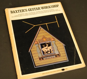 1974 AMSCO Music Publishing Co. Baxter's Guitar Workshop book