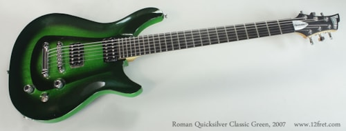 2007 Roman Guitars Quicksilver