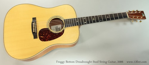 2006 Froggy Bottom Dreadnought