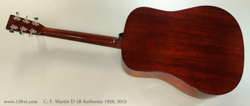 2013 C. F. Martin D-18 Authentic 1939