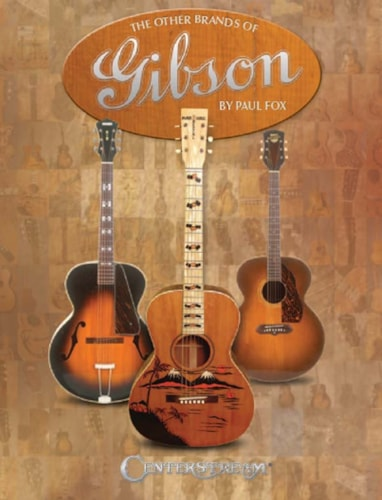 Centerstream The Other Brands of Gibson - Autographed