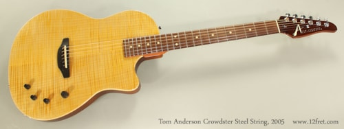 2005 Tom Anderson Crowdster