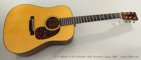 2007 Martin D-18 Authentic 1937