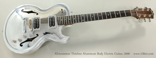 2000 Allstrummr Thinline Aluminum Body Electric