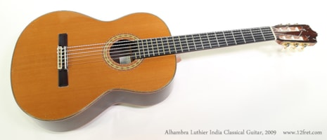 2009 Alhambra Luthier India
