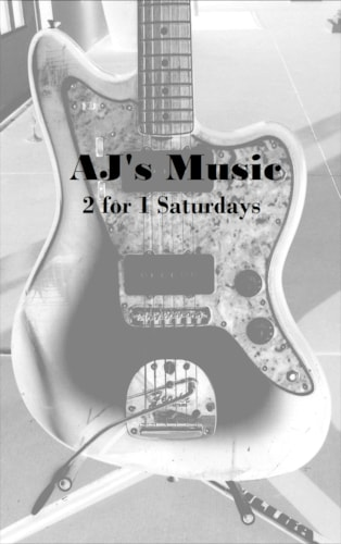 AJ's Music 2 for 1 Saturdays Many Different Models