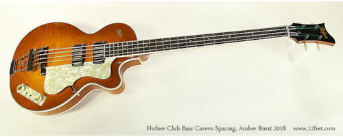 2018 HOFNER Club Bass Cavern Spacing