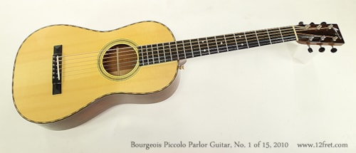 2010 Bourgeois Piccolo Parlor Limited Edition